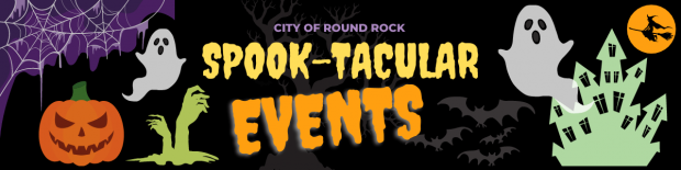 Round Rock hosting spook-tacular events for all